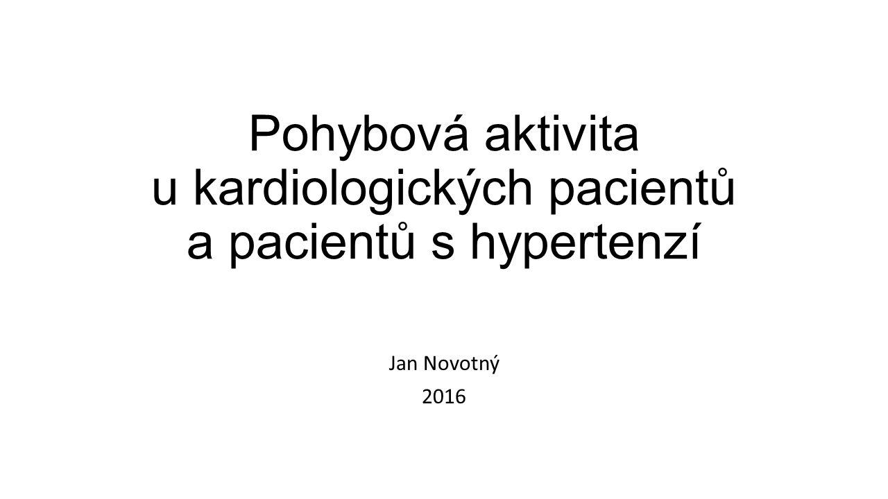 Pohybová aktivita u kardiologických pacientů a pacientů s hypertenzí