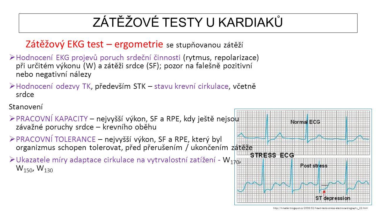 ZÁTĚŽOVÉ TESTY U KARDIAKŮ