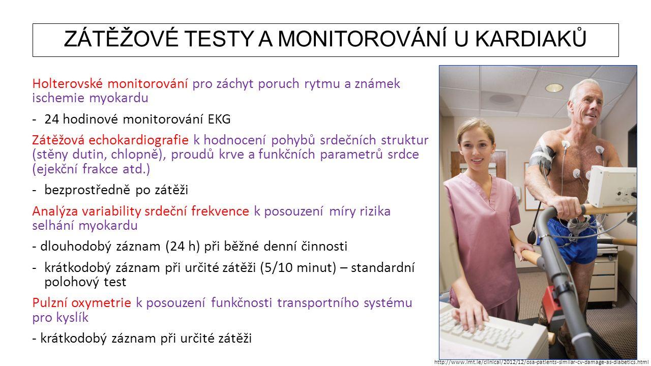 ZÁTĚŽOVÉ TESTY A MONITOROVÁNÍ U KARDIAKŮ