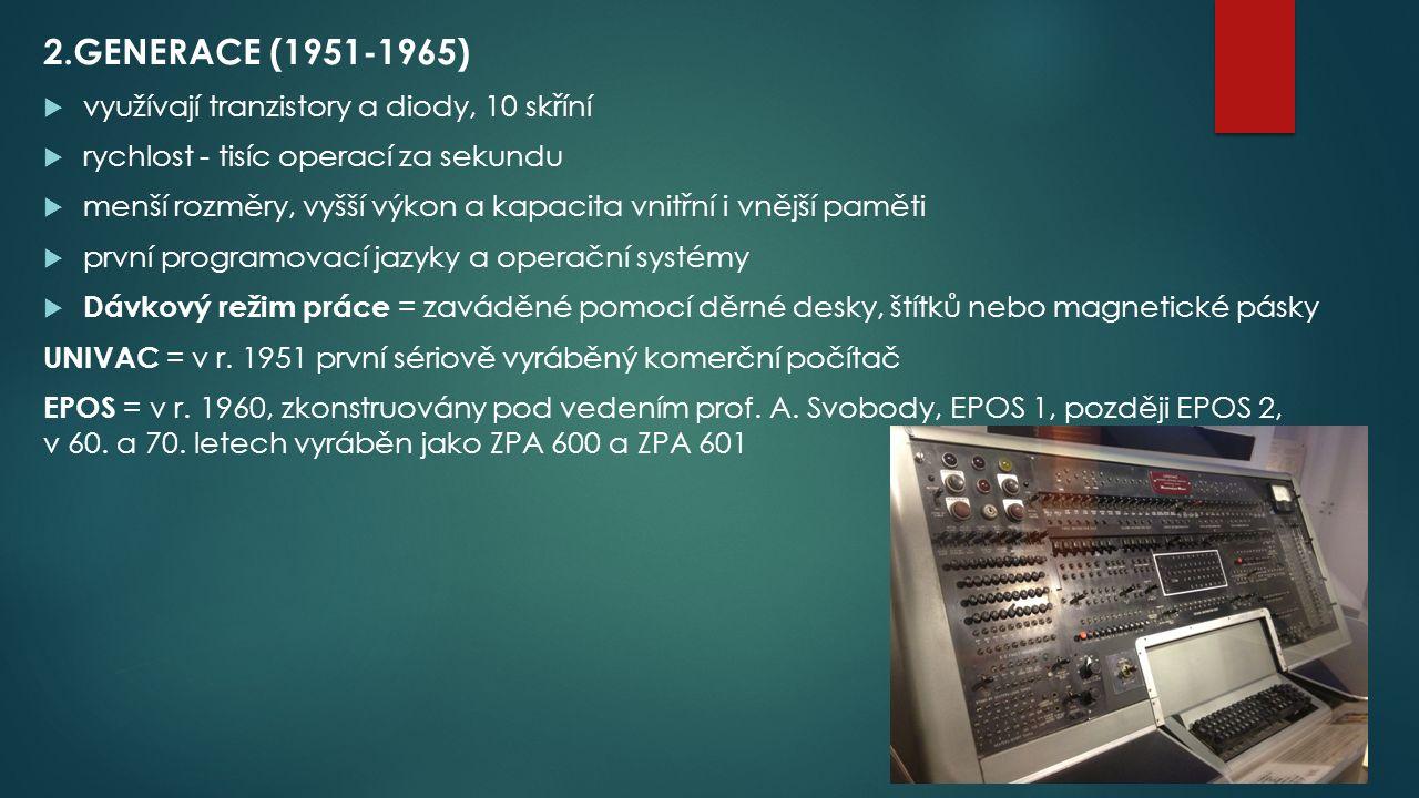 2.GENERACE (1951-1965) využívají tranzistory a diody, 10 skříní