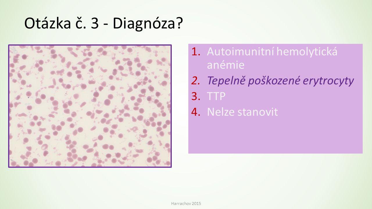 Otázka č. 3 - Diagnóza Autoimunitní hemolytická anémie