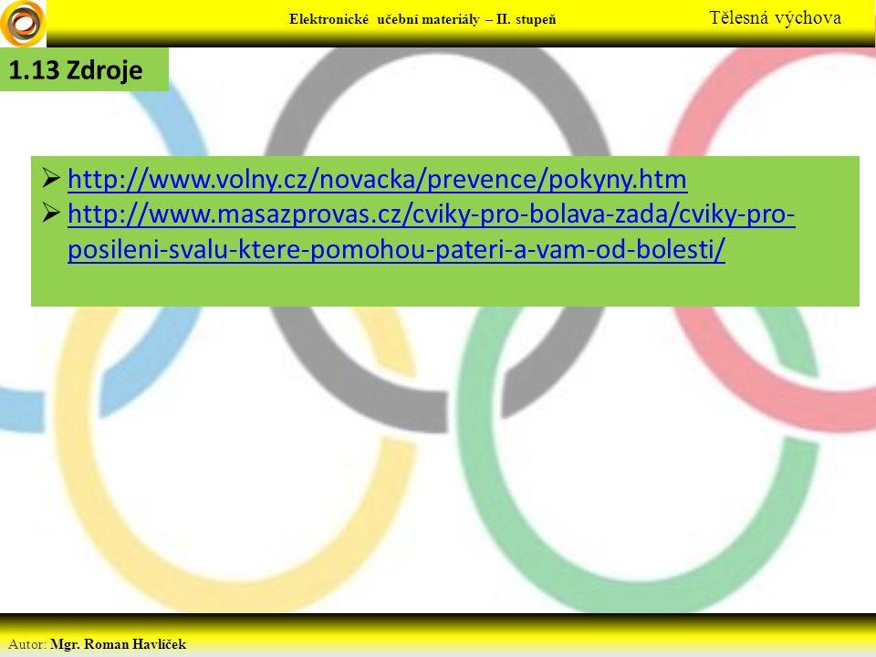 1.13 Zdroje http://www.volny.cz/novacka/prevence/pokyny.htm