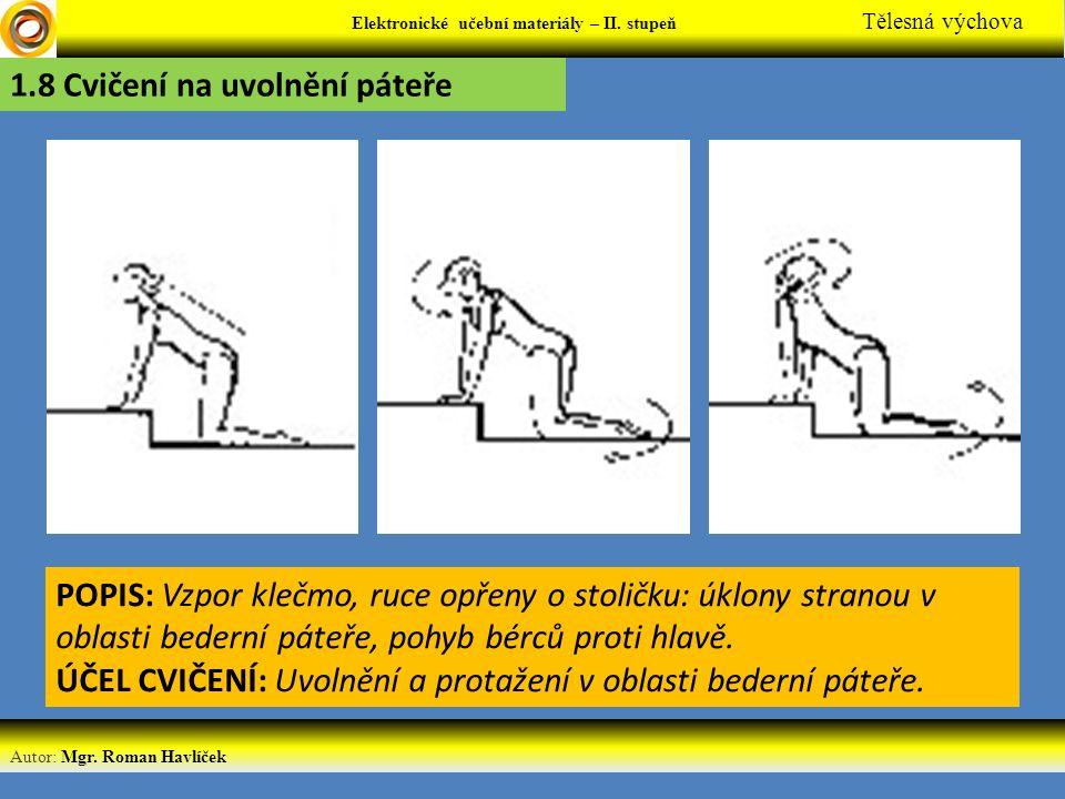 1.8 Cvičení na uvolnění páteře