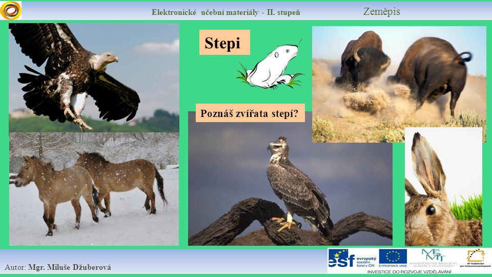 Stepi Poznáš zvířata stepí