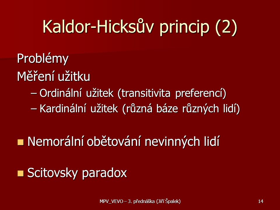 Kaldor-Hicksův princip (2)