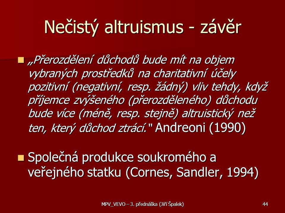 Nečistý altruismus - závěr