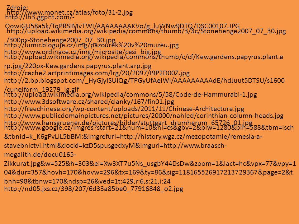Zdroje: http://www.monet.cz/atlas/foto/31-2.jpg. http://lh3.ggpht.com/-OowiGU58a5k/TqPRSIMvTWI/AAAAAAAAKVo/g_luWNw9DTQ/DSC00107.JPG.