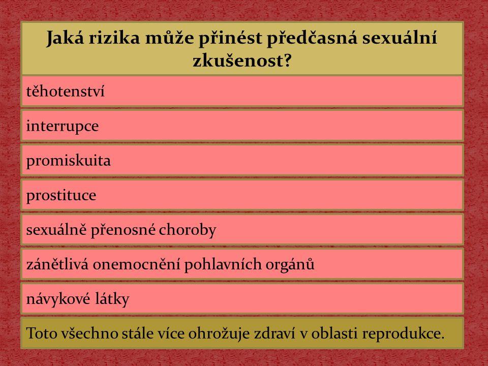 Jaká rizika může přinést předčasná sexuální zkušenost