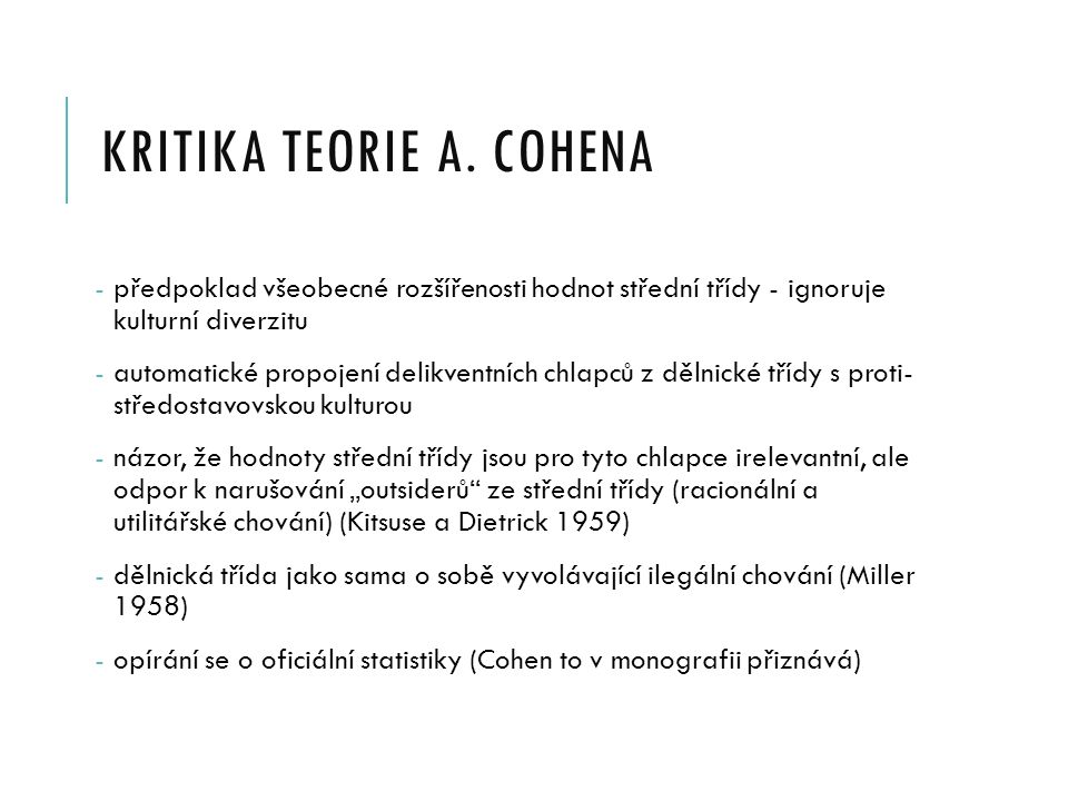KRITIKA teorie A. cohena