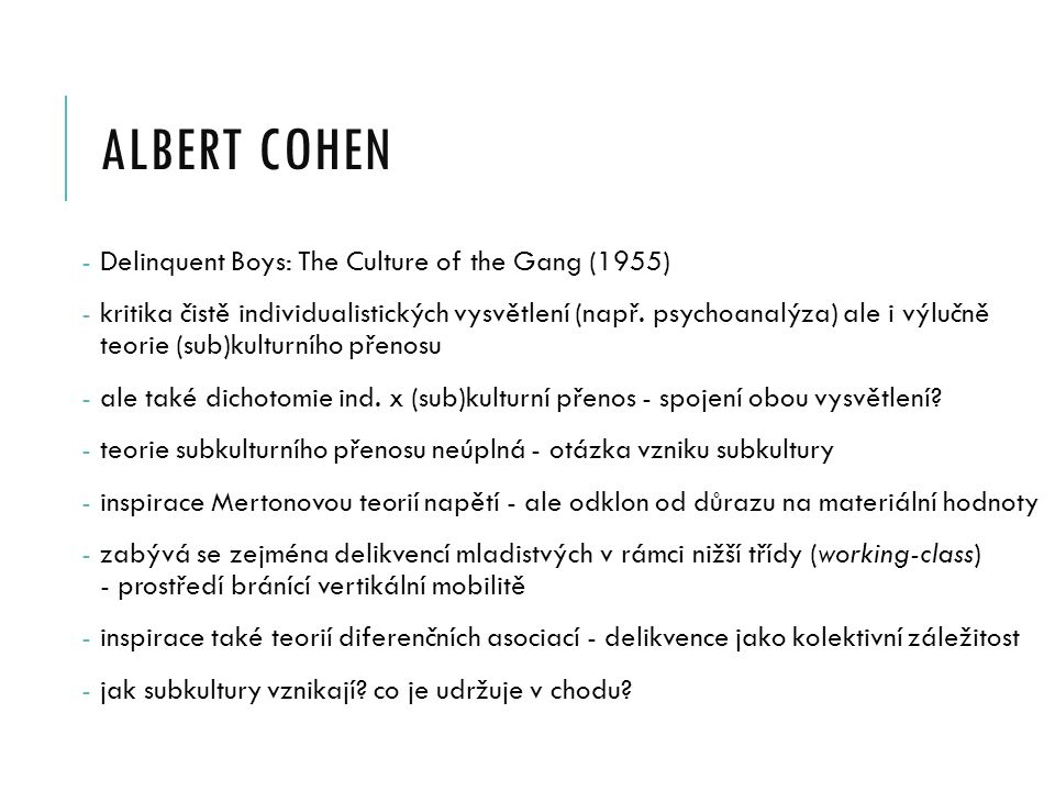 albert cohen Delinquent Boys: The Culture of the Gang (1955)