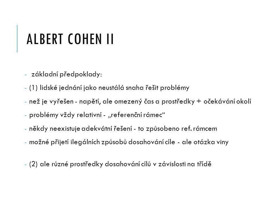 albert cohen II základní předpoklady: