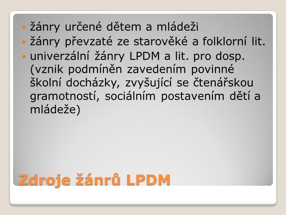 Zdroje žánrů LPDM žánry určené dětem a mládeži