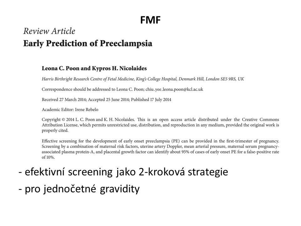 FMF - efektivní screening jako 2-kroková strategie - pro jednočetné gravidity