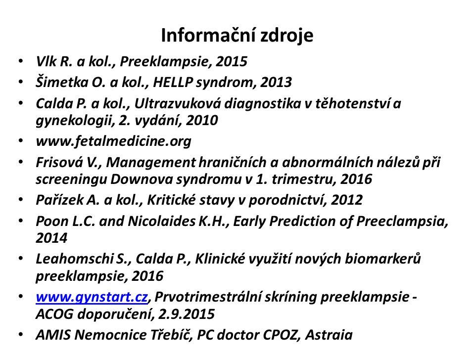 Informační zdroje Vlk R. a kol., Preeklampsie, 2015