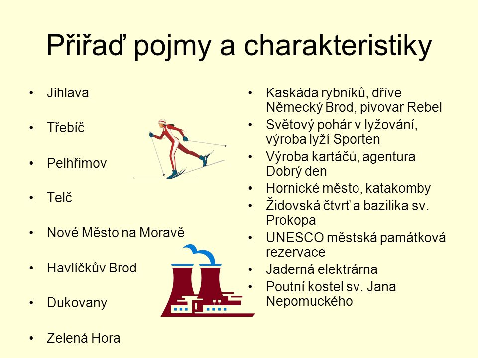 Přiřaď pojmy a charakteristiky