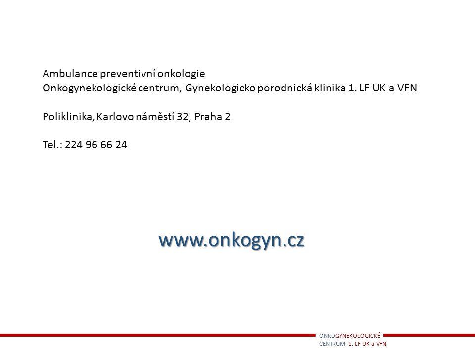 www.onkogyn.cz Ambulance preventivní onkologie