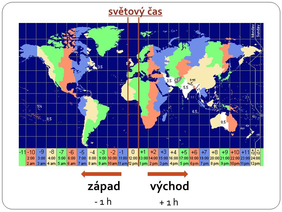 světový čas západ - 1 h východ + 1 h