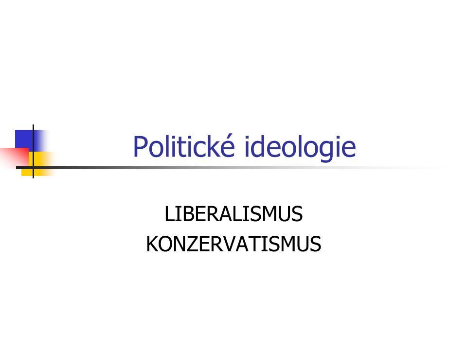 LIBERALISMUS KONZERVATISMUS