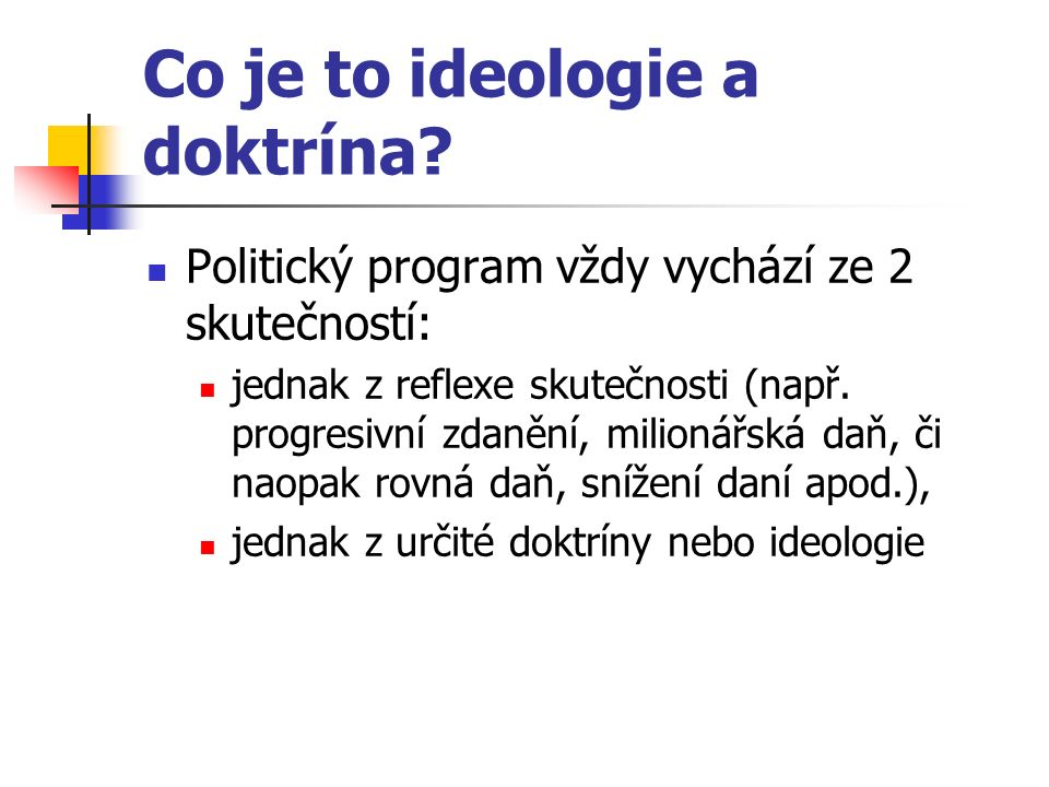 Co je to ideologie a doktrína