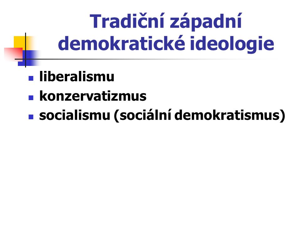 Tradiční západní demokratické ideologie