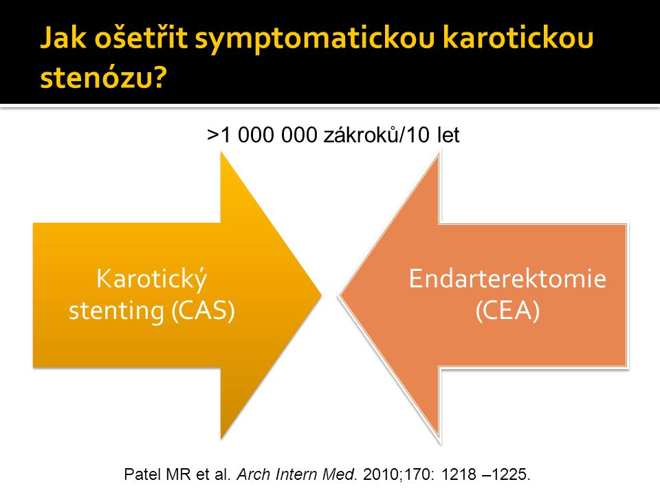 Jak ošetřit symptomatickou karotickou stenózu