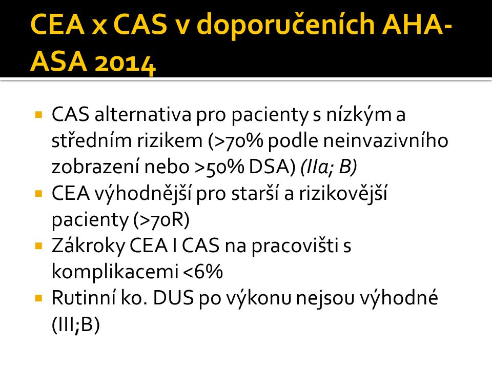 CEA x CAS v doporučeních AHA-ASA 2014