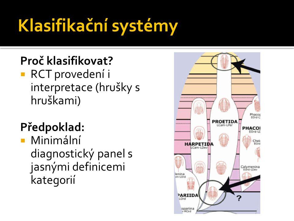 Klasifikační systémy Proč klasifikovat