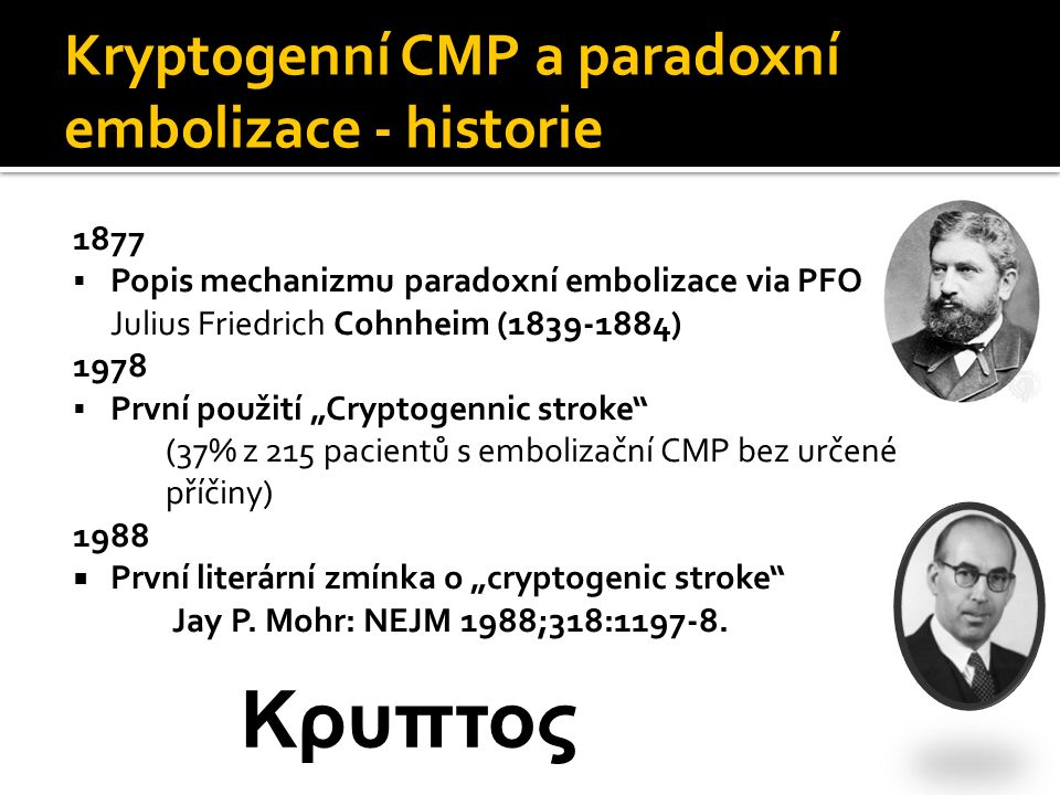 Kryptogenní CMP a paradoxní embolizace - historie