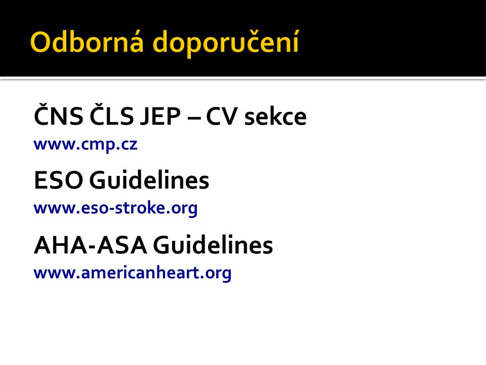 Odborná doporučení ČNS ČLS JEP – CV sekce ESO Guidelines