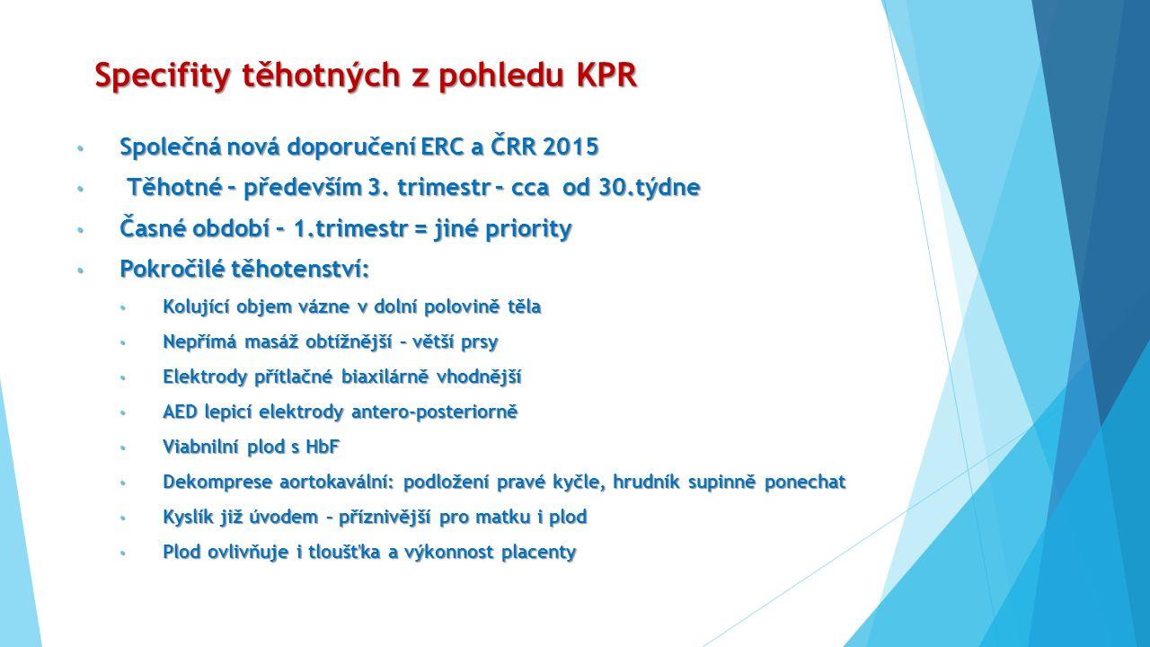 Specifity těhotných z pohledu KPR