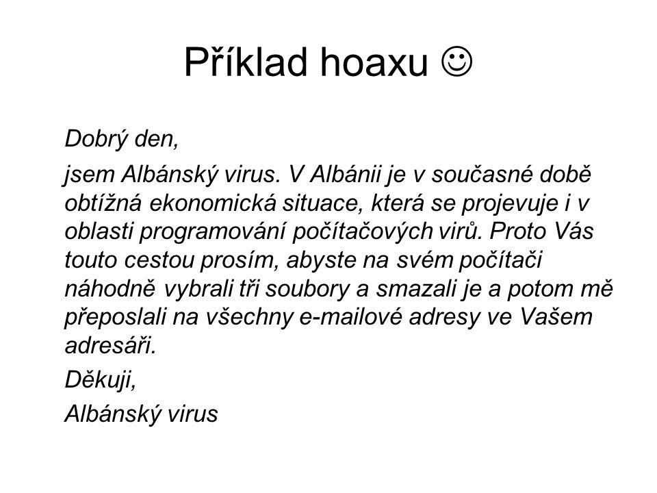 Příklad hoaxu  Dobrý den,