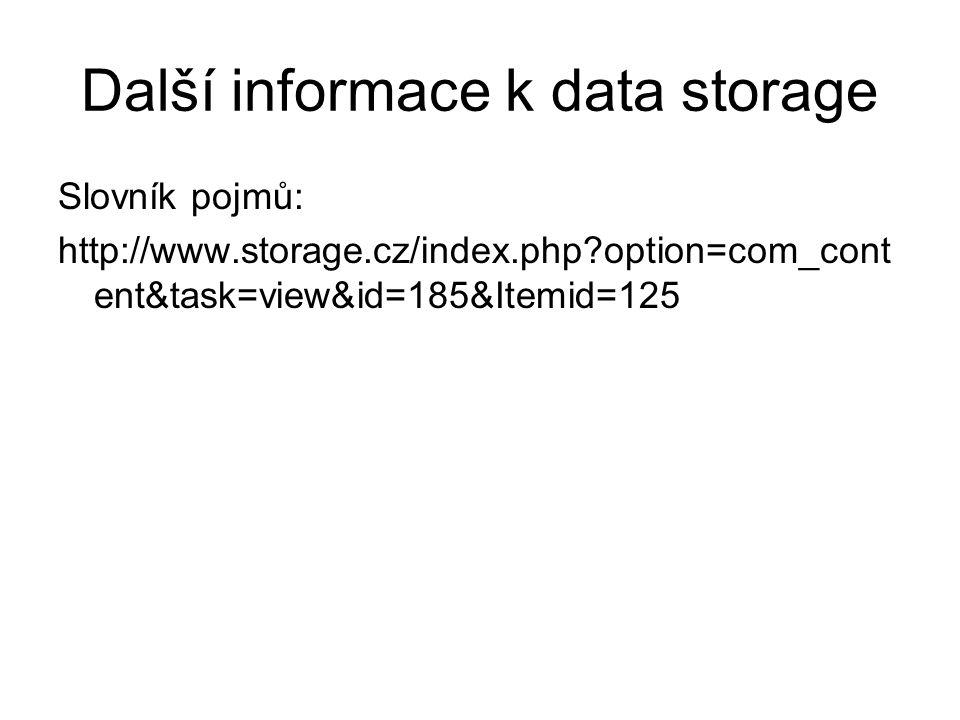Další informace k data storage
