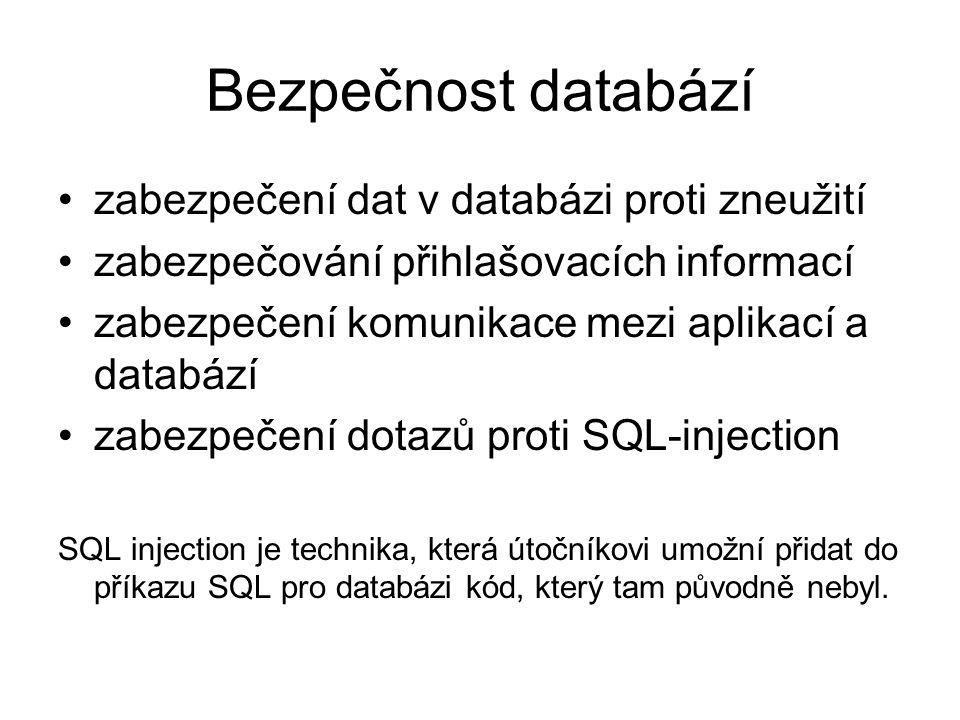 Bezpečnost databází zabezpečení dat v databázi proti zneužití