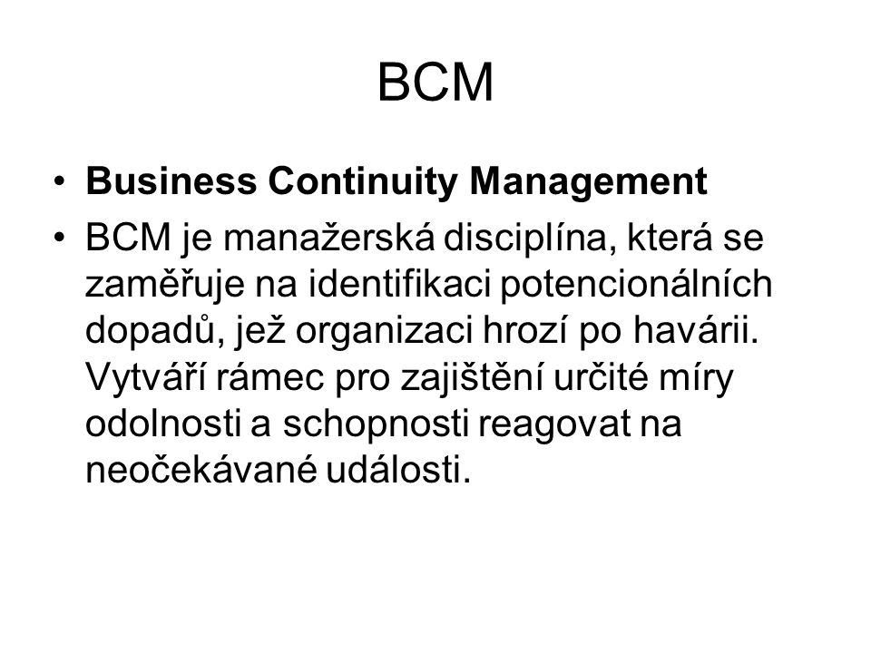 BCM Business Continuity Management
