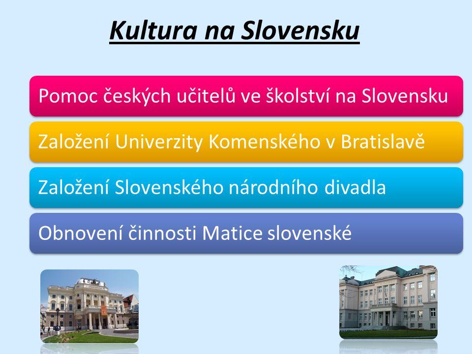 Kultura na Slovensku Pomoc českých učitelů ve školství na Slovensku