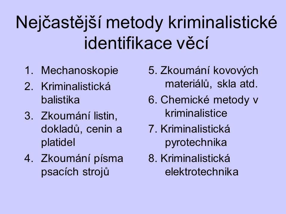 Nejčastější metody kriminalistické identifikace věcí