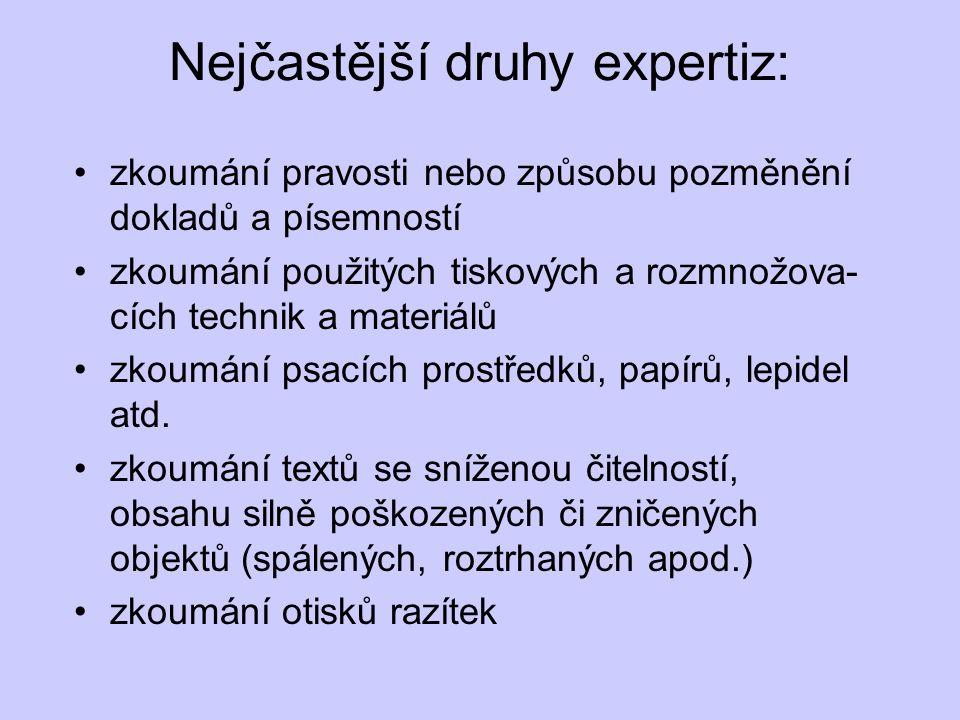 Nejčastější druhy expertiz: