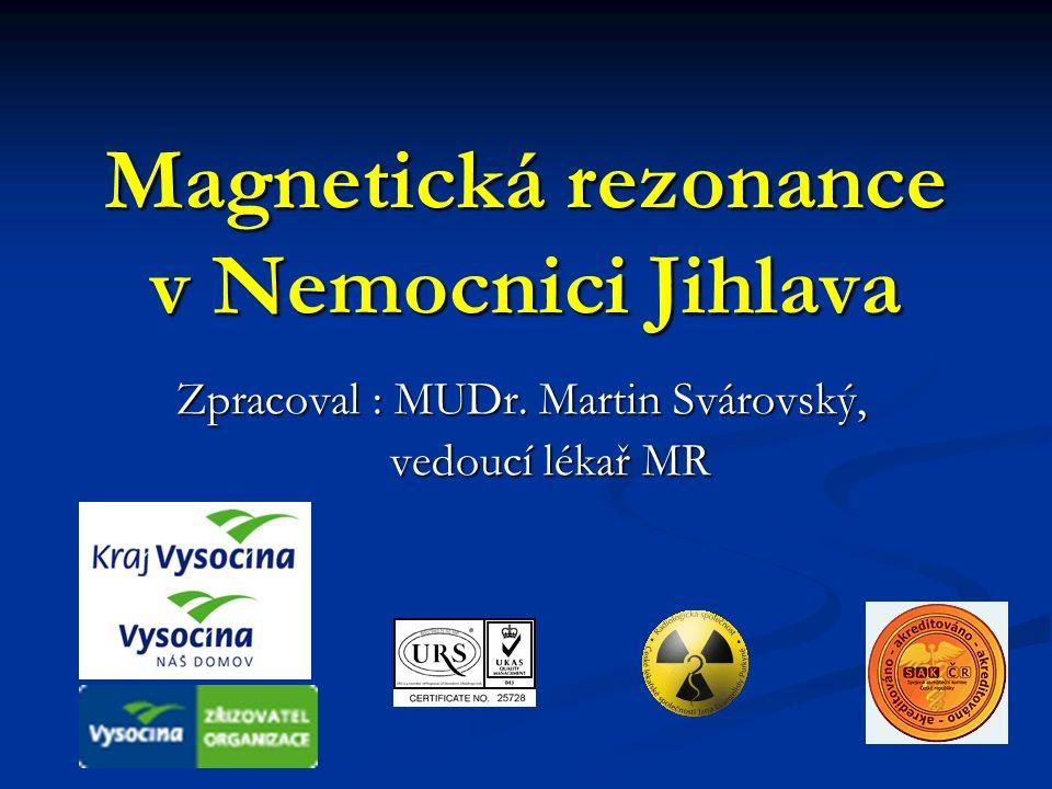 Magnetická rezonance v Nemocnici Jihlava