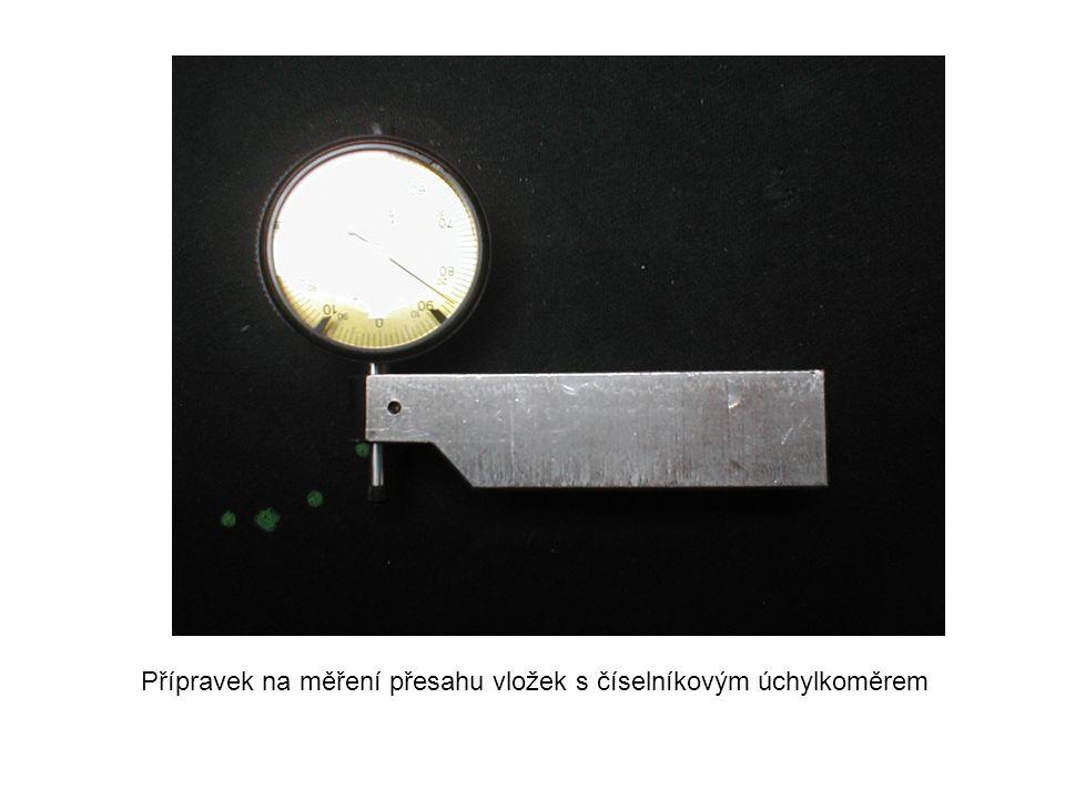 Přípravek na měření přesahu vložek s číselníkovým úchylkoměrem