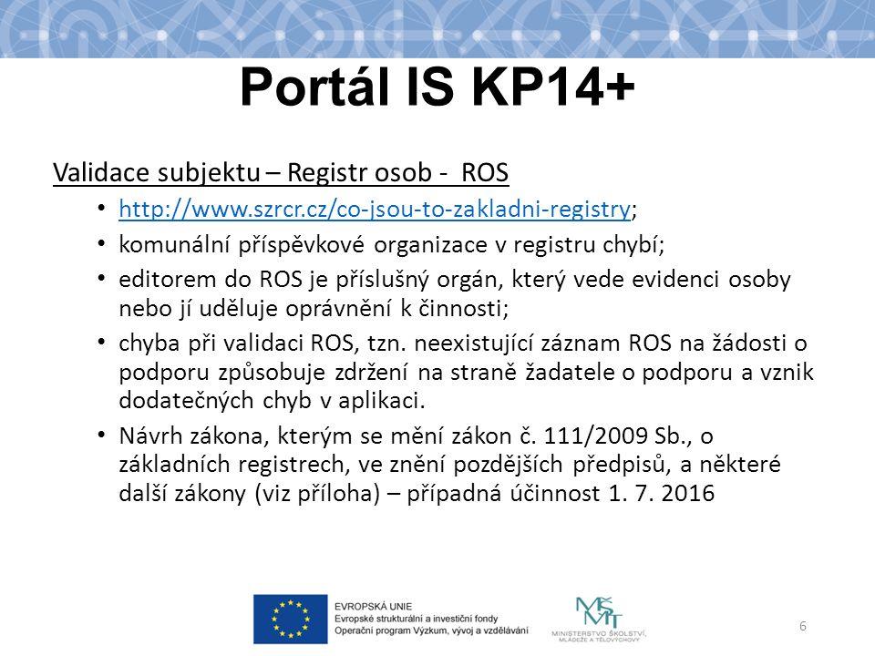 Portál IS KP14+ Validace subjektu – Registr osob - ROS