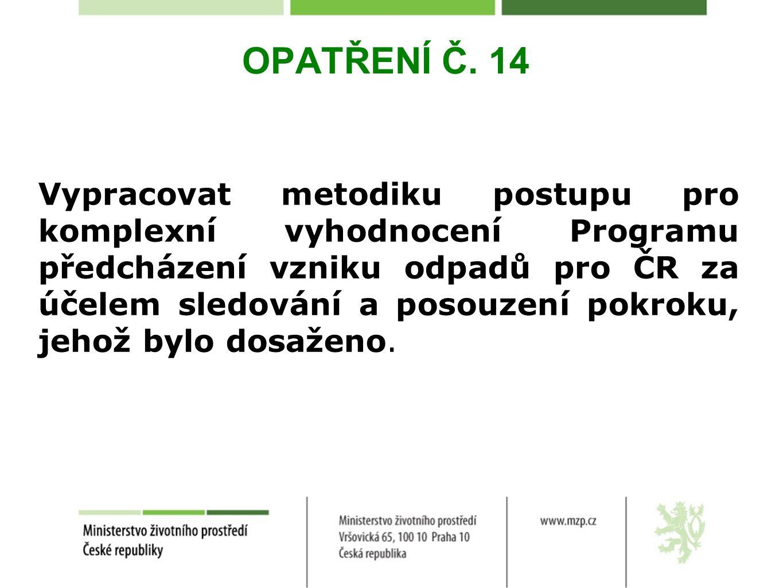 OPATŘENÍ Č. 14