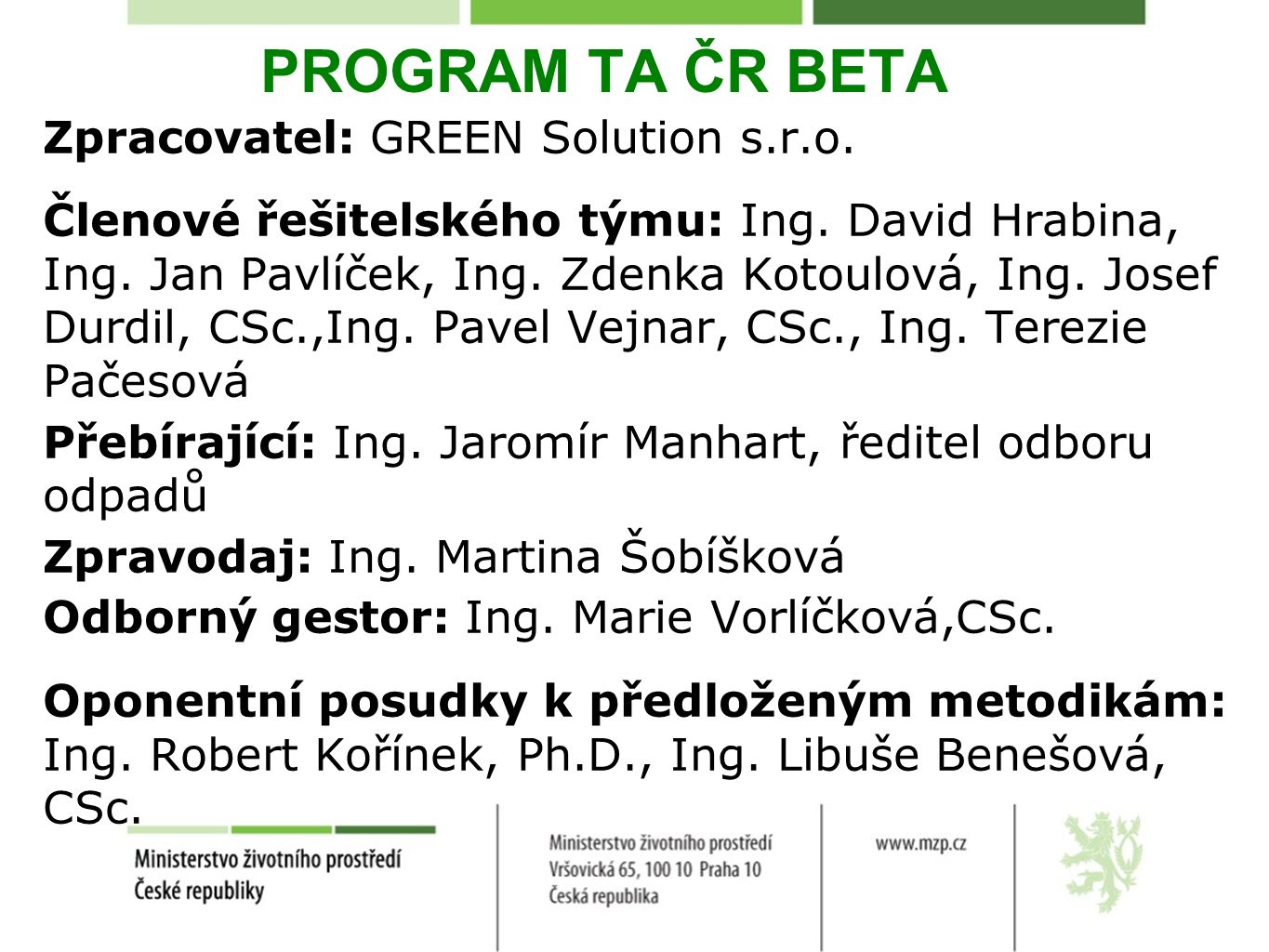 PROGRAM TA ČR BETA