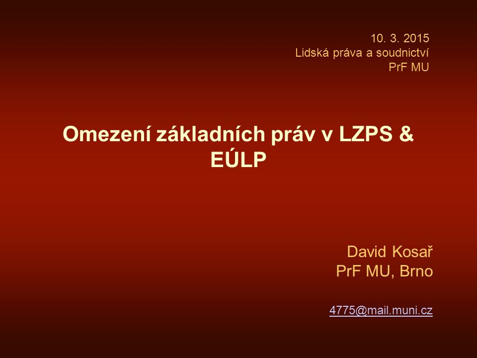 Omezení základních práv v LZPS & EÚLP
