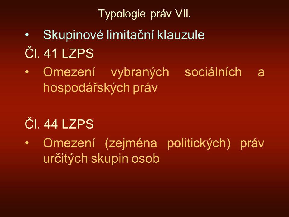 Skupinové limitační klauzule Čl. 41 LZPS