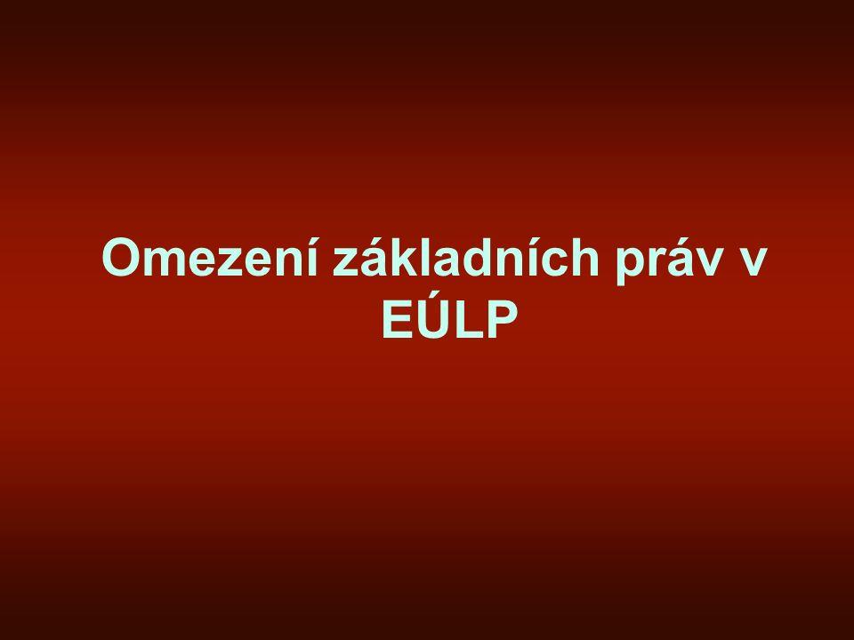 Omezení základních práv v EÚLP
