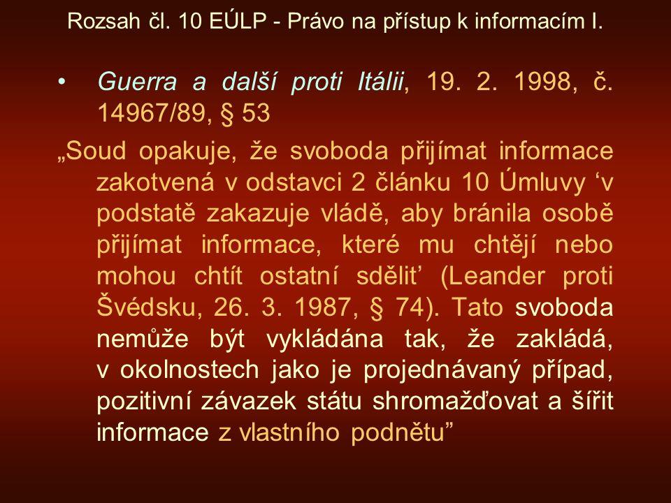 Rozsah čl. 10 EÚLP - Právo na přístup k informacím I.