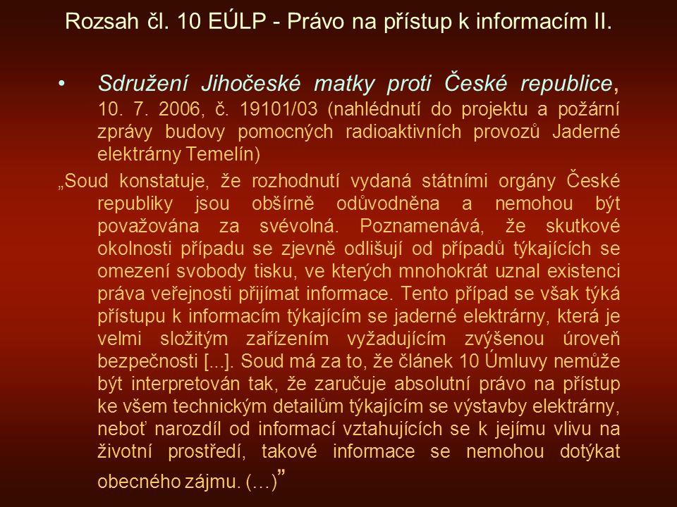 Rozsah čl. 10 EÚLP - Právo na přístup k informacím II.