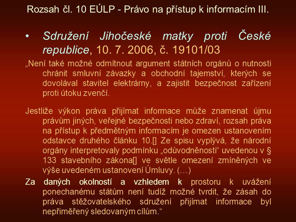 Rozsah čl. 10 EÚLP - Právo na přístup k informacím III.