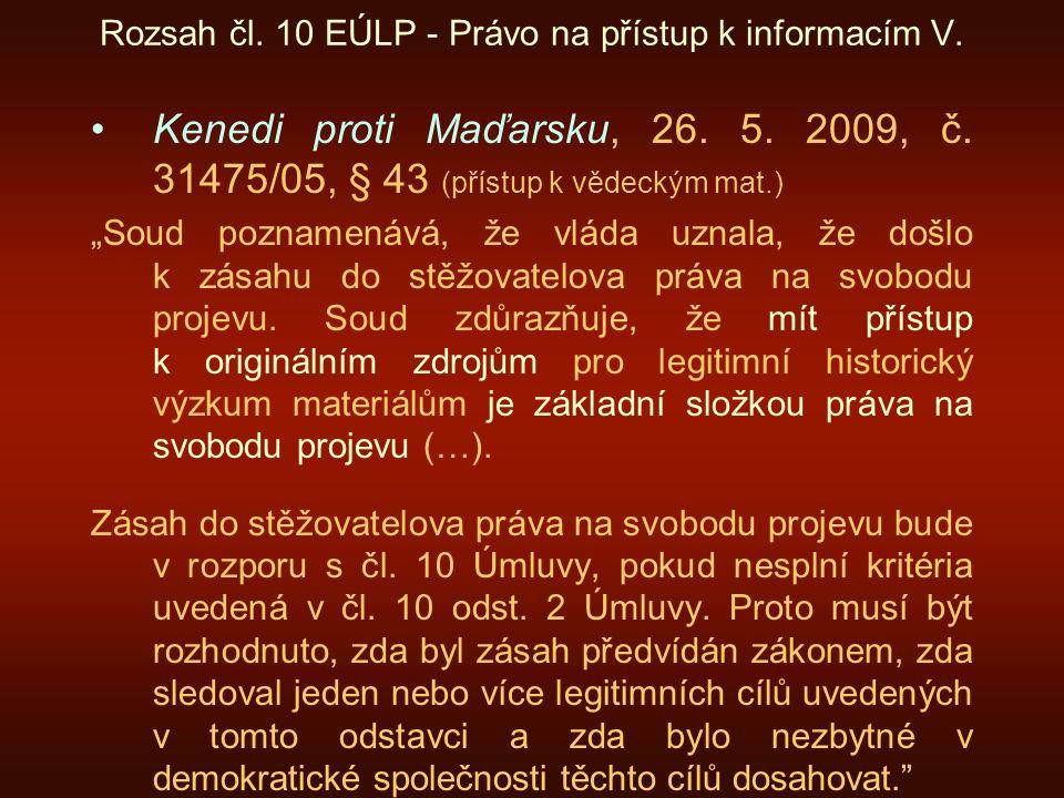 Rozsah čl. 10 EÚLP - Právo na přístup k informacím V.