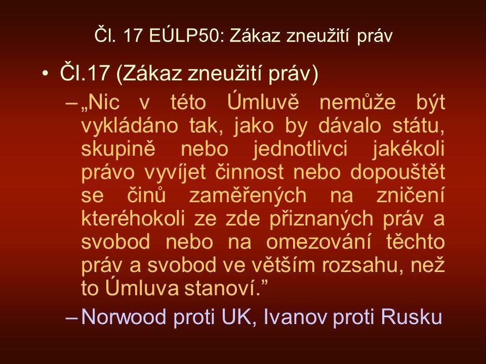 Čl. 17 EÚLP50: Zákaz zneužití práv